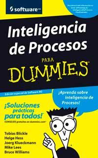 Inteligencia de Procesos para Dummies® [Edición Especial de Software AG]
