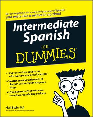 Intermediate Spanish for Dummies®