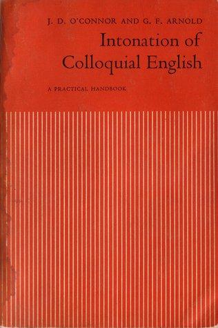 Intonation of Colloquial English: A Practical Handbook