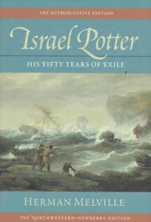 Israel Potter. Fifty Years of Exile