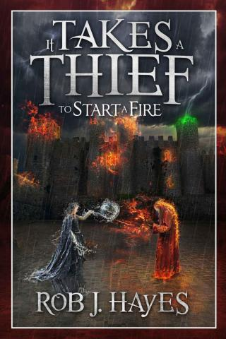 It Takes a Thief to Start a Fire