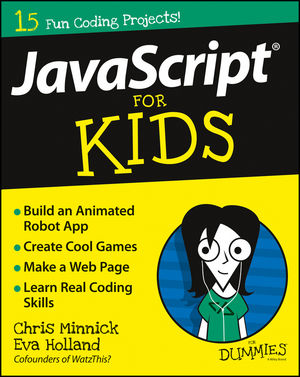 JavaScript For Kids For Dummies®