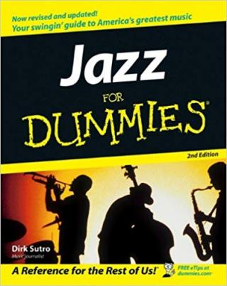 Jazz For Dummies® [2d Edition]