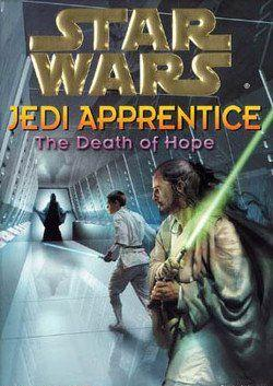 Jedi Apprentice 15: The Death Of Hope