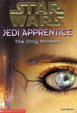 Jedi Apprentice 17: The Only Witness