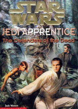 Jedi Apprentice 5: The Defenders of the Dead