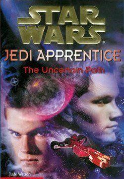 Jedi Apprentice 6: The Uncertain Path