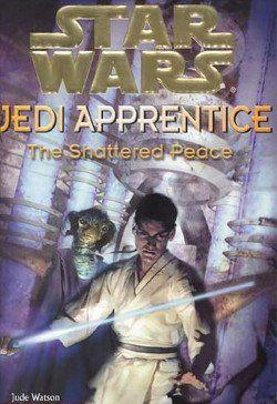 Jedi Apprentice 9: The Shattered Peace