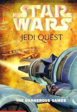 Jedi Quest 3: The Dangerous Games