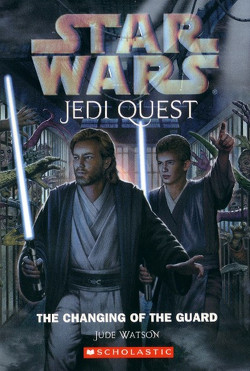 Jedi Quest 8: The Changing of the Guard
