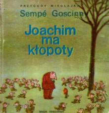 Joachim ma kłopoty