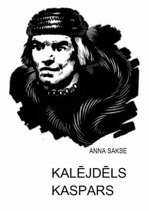 KALĒJDĒLS KASPARS