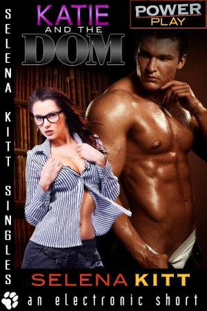 Katie and the Dom