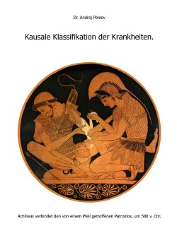 Kausale Klassifikation der Krankheiten. (Причинно–следственная классификация болезней.)