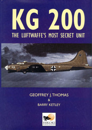 KG 200: The Luftwaffe's Most Secret Unit