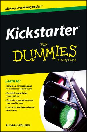 Kickstarter For Dummies®