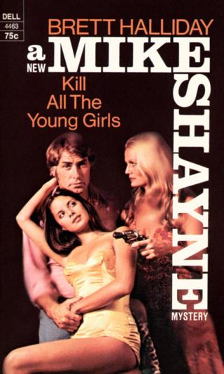 Kill All the Young Girls