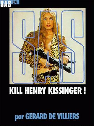 Kill Henry Kissinger !