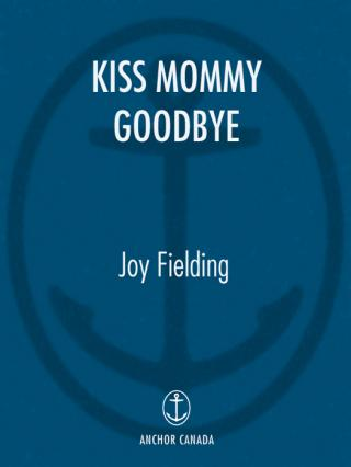 Kiss Mommy Goodbye aka Take What's Mine