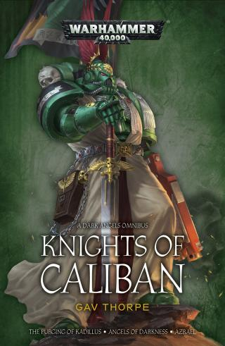 Knights of Caliban: The Omnibus [Warhammer 40000]