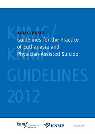 KNMG/KNMP Guidelines for the Practice of Euthanasia and Physician-Assisted Suicide