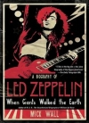 Когда титаны ступали по Земле: биография Led Zeppelin[When Giants Walked the Earth: A Biography of Led Zeppelin]