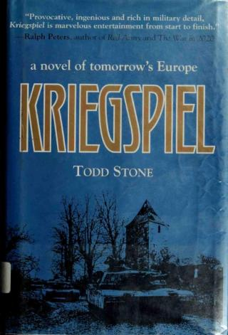 Kriegspiel: A Novel of Tomorrow's Europe