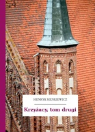 Krzyżacy, tom drugi