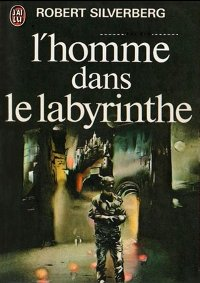 L'homme dans le labyrinthe [The Man in the Maze - fr]