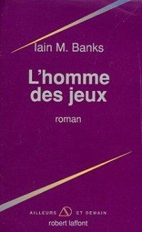 L'homme des jeux [The Player of Games - fr]
