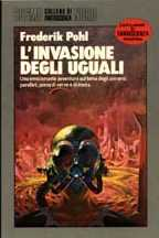 L'invasione degli uguali [Coming of the Quantum Cats - it]