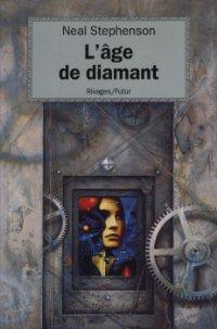 L'âge de diamant [The Diamond Age - fr]