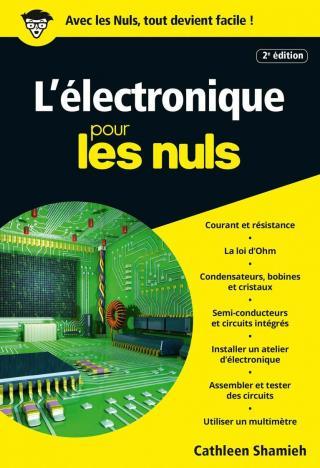 L'Électronique pour les Nuls [2e édition]