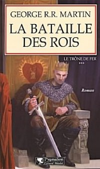 La Bataille des rois [A Clash of Kings (part 1) - fr]