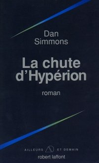 La chute d'Hypérion [The Fall of Hyperion - fr]