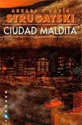 La Ciudad maldita [Град обреченный - es]