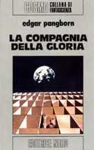 La compagnia della gloria [The Company of Glory - it]