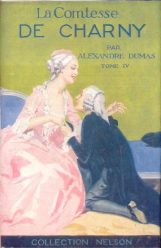 La Comtesse de Charny - Tome IV