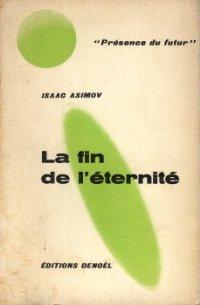 La fin de l'éternité [The End of Eternity - fr]