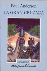 La gran cruzada [The High Crusade - es]