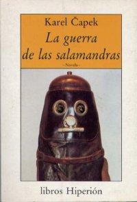La guerra de las salamandras [Válka s mloky - es]