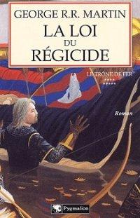 La Loi du régicide [A Storm of Swords (part 4) - fr]