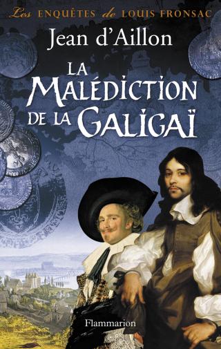La malediction de la Galigai