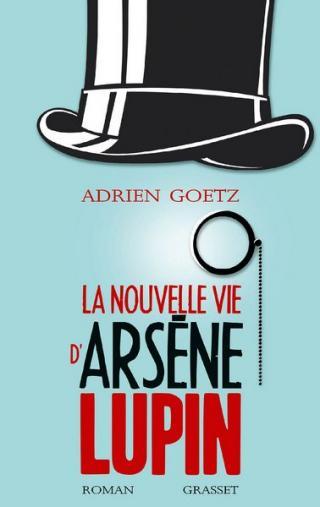 La nouvelle vie d'Arsène Lupin