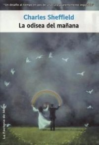 La odisea del mañana [Tomorrow and Tomorrow - es]