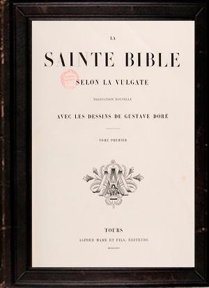 La Sainte Bible selon la Vulgate Tome 1(Библия в иллюстрациях Г. Доре 1866 г. Том1)