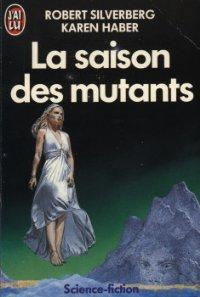 La saison des mutants [The Mutant Season - fr]