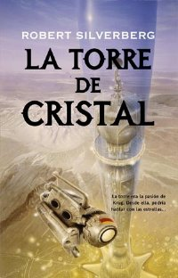La torre de cristal [Tower of Glass - es]