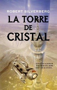 La torre de cristal [Tower of Glass - es]