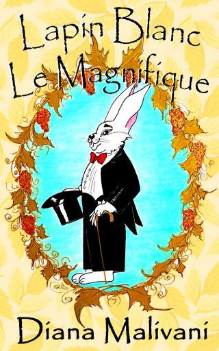Lapin Blanc Le Magnifique